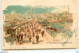 Salut De CONSTANTINOPLE - Pont De Kara-Keuy - Turkey