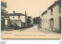 MONTFAUCON-SUR-MOINE - Rue St-Jean - Montfaucon