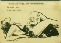 EROTIC HUMORISM -  HUMOUR / HUMOR - NAZI FASCISM PROHIBITED -  MUSSOLINI - THE WAR THAT I PREFER - 1960s/70s ( BG847) - Humour