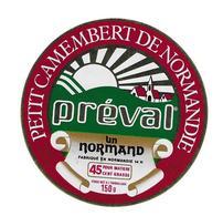 ETIQUETTE De FROMAGE..Petit CAMEMBERT Fabriqué NORMANDIE..Un Normand.. PREVAL - Cheese