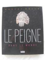 Collection De Peignes Et Pectiniphiles – Robert Bollé - EO 2004 - Livres, BD, Revues