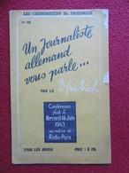 FRED DAMBMANN AGENT DE LA PROPAGANDE N° 28 LES CAUSERIES DU Dr FRIEDRICH PETAIN LAVAL 1943 - Documents