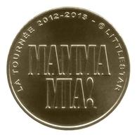 Monnaie De Paris , 2012 , Paris , Mamma Mia , La Tournée 2012-2013 - Monnaie De Paris
