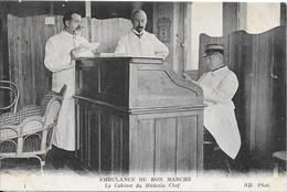 1915 - AMBULANCE DU BON MARCHE - Le Cabinet Du Médecin Chef - Personaggi