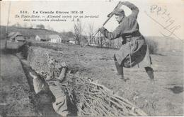 La Grande Guerre 1914- 15 - En Haute Alsace - Allemand Surpris Par Un Territorial Dans Une Tranchée Abandonnée - Personaggi