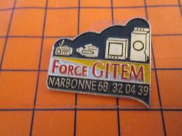 219 Pin's Pins / Beau Et Rare  / THEME MARQUES : ELECTROMENAGER FORCE GITEM NARBONNE Trop Bonne ! - Militari
