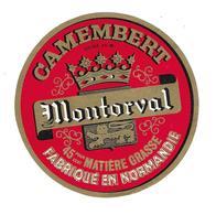ETIQUETTE De FROMAGE..CAMEMBERT Fabriqué En NORMANDIE (Orne 61-M)..Montorval - Cheese