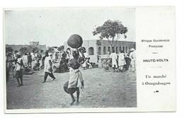 "AFRIQUE - BURKINA FASSO - HAUTE VOLTA - OUAGADOUGOU - ""Un Marché à Ouagadougou"" - CPA - Burkina Faso"