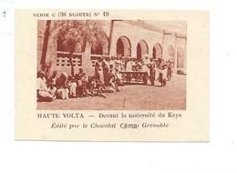 Chromo AOF Haute Volta Maternité De Kaya TB 75 X 50 Mm Pub: Chocolat Cémoi Au Dos Colonies Françaises - Chocolat