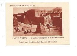 Chromo AOF Haute Volta Quartier Indigène à Bobo-Dioulasso TB 75 X 50 Mm Pub: Chocolat Cémoi Au Dos Colonies Françaises - Chocolat