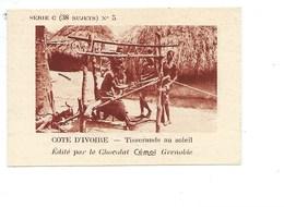 Chromo AOF Côte D'Ivoire Tisserands TB 75 X 50 Mm Pub: Chocolat Cémoi Au Dos Colonies Françaises - Chocolat