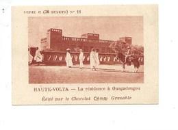 Chromo AOF Haute Volta Résidence à Ouagadougou TB 75 X 50 Mm Pub: Chocolat Cémoi Au Dos Colonies Françaises - Chocolat