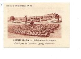 Chromo AOF Haute Volta Fabrication De Briques TB 75 X 50 Mm Pub: Chocolat Cémoi Au Dos Colonies Françaises - Chocolate