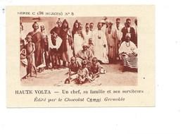 Chromo AOF Haute Volta Chef Famille Et Serviteurs TB 75 X 50 Mm Pub: Chocolat Cémoi Au Dos Colonies Françaises - Chocolat
