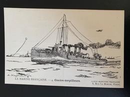 4. Contre Torpilleurs . La Marine Française. Ligue Maritime Française - Krieg