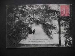 Villeneuve-l'Etang Vue Prise Sur Le Pont De Fer 1907 - Francia