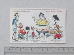 CHROMO L'EXPRESS-TEINTURE: BOUCHES-DU-RHONE Série FRANCE GASTRONOMIQUE - Biscottin Calisson AIX Saucisson ARLES SALON - Trade Cards
