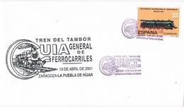 35880. Carta ZARAGOZA 2001. Ferrocarril, Guia General. TREN Del TAMBOR. Zaragoza-Puebla De Hijar - 1931-Hoy: 2ª República - ... Juan Carlos I