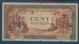 INDOCHINE - Billet  100 Piastres - Indochina