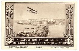 Carte PUB - EXPOSITION PHILATELIQUE INTERNATIONALE DE L' AFRIQUE DU NORD - 1930 - Publicité