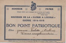 SOUVENIR DE LA PATRIE A L'ECOLE  GUERRE 1914-1916  BON POINT PATRIOTIQUE  ELEVE DE OULLINS - Diploma & School Reports