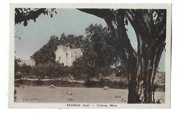 46------FLOIRAC---château MIRET---voir 2 Scans - Frankrijk
