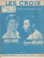 Les Croix Par Marjane Et Gilbert Bécaud. Poème De Louis Amade. - Partitions Musicales Anciennes