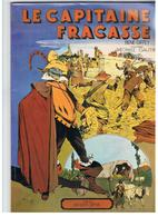 Le Capitaine Fracasse Par René Giffey D'après Théophile Gautier Editions Jacques Glénat De 1976 Bddécouvertes - Livres, BD, Revues