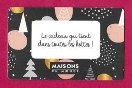 Carte Cadeau.   Maisons Du Monde.   Gift Card. - Cartes Cadeaux