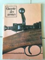 Revue GAZETTE DES ARMES N° 37 - Weapons