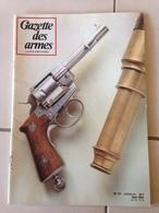 Revue GAZETTE DES ARMES N° 117 - Weapons