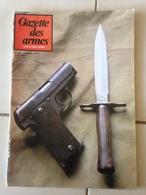 Revue GAZETTE DES ARMES N° 118 - Weapons