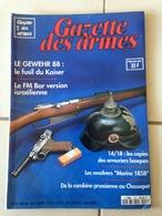 Revue GAZETTE DES ARMES N° 224 - Weapons