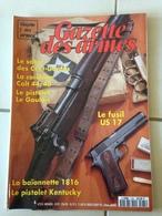 Revue GAZETTE DES ARMES N° 235 - Weapons