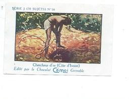 Chromo AFRIQUE AOF GOLD OR Chercheur D'or  Pub Au Dos: Cémoi SÉRIE J RARE Colonies Françaises - Chocolat