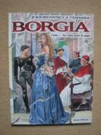 MANARA & JODOROWSKI . BORGIA T1 - ALBIN MICHEL (2006) - Manara