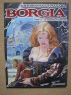 MANARA & JODOROWSKI . BORGIA T2 - ALBIN MICHEL (EO 2006) - Manara