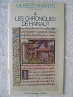Hainaut Patrimoine – Jacques De Guise – Anne Rouzet - EO 1982 – Peu Courant - Culture