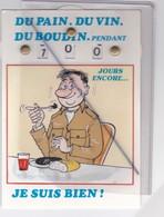 Humour Militaire;Du Pain,du Vin,du Boudin,pendant ...jours Encore ....je Suis Bien ! Carte à Systhème - Umoristiche