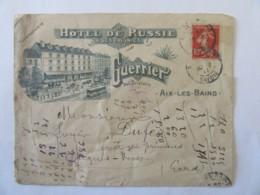Enveloppe à En-tête De L'Hôtel De Russie & Des Colonies D'Aix-Les-Bains - Guerrier Propriétaire - Circulée En 1911 - Marcophilie (Lettres)