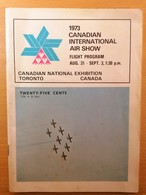 Old Brochure 1973. CANADIAN INTERNATIONAL AIR SHOW Flight Program Toronto Plain Avion Pictures - 1950-Heden