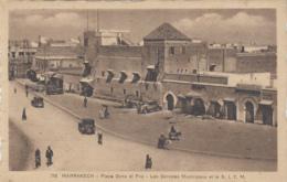 Maroc - Marrakech - Place Djma El Fna - Services Municipaux Et Le SITM - Edition Thiriat N° 7 - Marrakesh