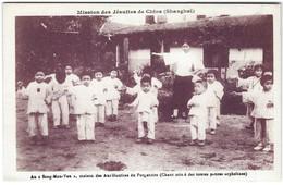 Chine - Mission Des Jésuites à Shanghai - Au Seng Mon Yen Maison Des Auxiliatrices Du Purgatoire Enfants - Chine