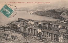 Banyuls-sur-Mer - Sanatorium Vue Générale Sur Le Littoral - Banyuls Sur Mer