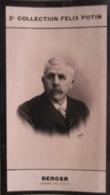 Georges Berger (homme Politique) Commissaire Général De L'Exposition Electricité- 2ème Collection Photo Felix POTIN 1908 - Félix Potin