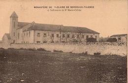 BORDEAUX. Monastère De Ste Claire De Bordeaux-Talence. - Lot De 5 Cpa .(Recto-Verso) - Bordeaux
