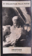 Anastasia Nikolaïevna Romanova De Russie Анастасия Николаевна Романова - 2ème Collection Photo Felix POTIN 1908 - Félix Potin