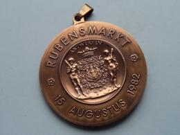 RUBENSMARKT 15 Augustus 1982 ANTWERPEN - RUBENS 1577 / 1640 > 57 Gram ( Bronskleur - Details, Zie Foto ) - Jetons De Communes