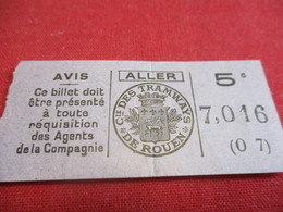 Ticket De TRAMWAY Ancien Usagé/ Cie Des Tramways De ROUEN/ 5 C / ALLER/Vers 1920-1940                            TCK113 - Tram