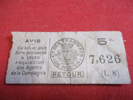 Ticket De TRAMWAY Ancien Usagé/ Cie Des Tramways De ROUEN/ 5 C / RETOUR/Vers 1920-1940                            TCK114 - Tram
